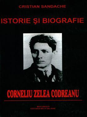 Istorie si biografie: Corneliu Zelea Codreanu