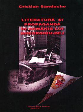 Literatura si propaganda in Romania lui Gheorghiu-Dej