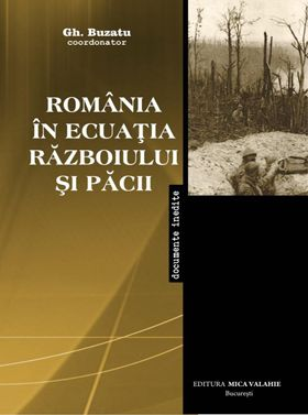 Romania in ecuatia razboiului si pacii