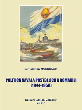 Politica navala postbelica a Romaniei 1944-1958