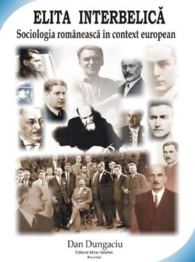 Elita interbelica. Sociologia romaneasca in context european