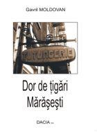 Dor de tigari Marasesti