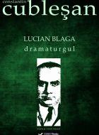 Lucian Blaga, dramaturgul