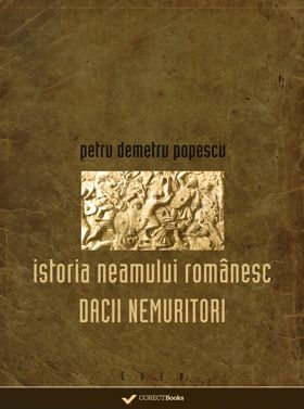Istoria neamului romanesc-Dacii nemuritori