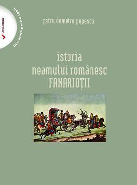 Istoria neamului romanesc: Fanariotii