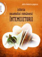 Istoria neamului romanesc: Intemeietorii