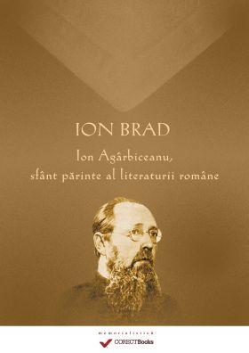 Ion Agarbiceanu sfant parinte al literaturii romane