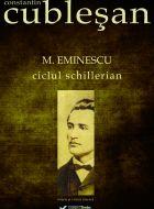 M. Eminescu. Ciclul schillerian