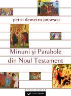 Minuni si parabole din Noul Testament