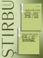 Moara de nisip (vol. I,II)