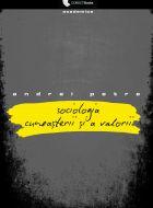 Sociologia cunoasterii si a valorii