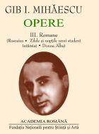 Opere III - Romane (Rusoaica. Zilele si noptile unui student intarziat. Donna Alba)