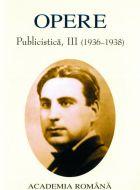 Opere. Publicistica vol. III (1936-1938)