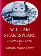 Opere complete - vol. II. Comedii, Poeme, Sonete