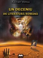 Un deceniu de literatura romana