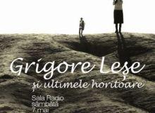 Afis Grigore Lese si ultimele horitoare.jpg